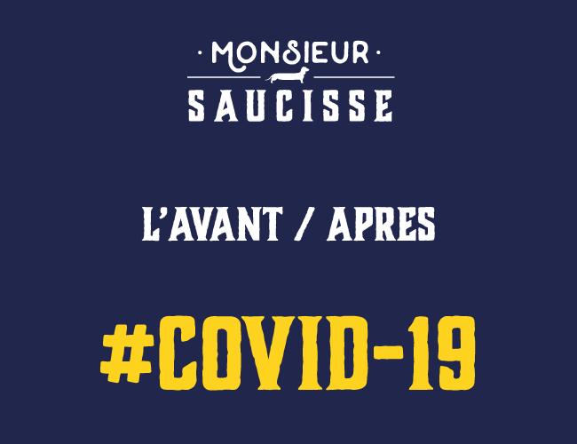 COVID-19 : l'avant/après chez Monsieur Saucisse